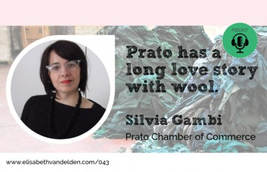 Silvia Gambi about wool recycling in Prato – Podcast